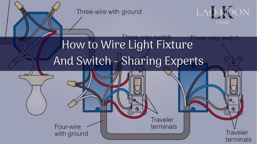 How To Wire Light Fixture And Switch