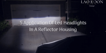 Top 5 Application Of Led Headlights In A Reflector Housing