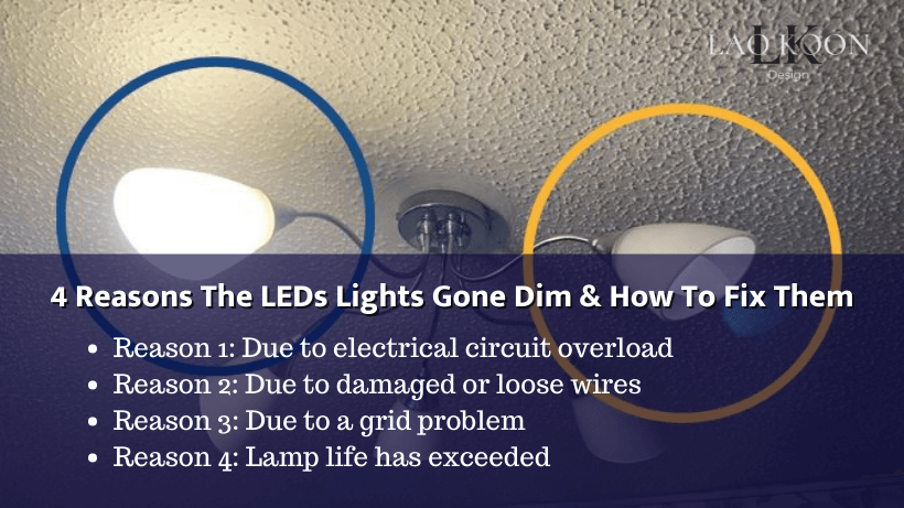 4 Reasons The LEDs Lights Gone Dim & How To Fix Them