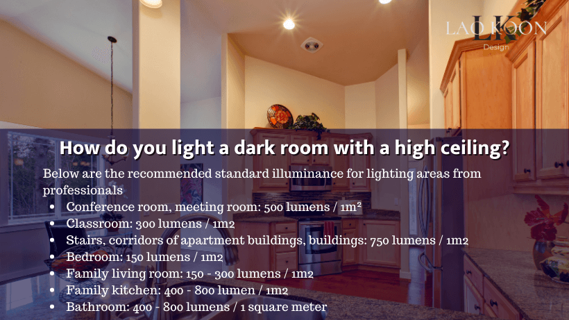 How do you light a dark room with a high ceiling