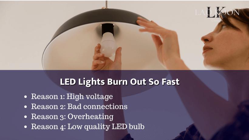 LED Lights Burn Out So Fast
