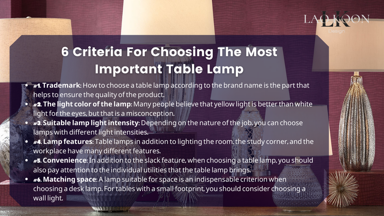 6 Criteria For Choosing The Most Important Table Lamp