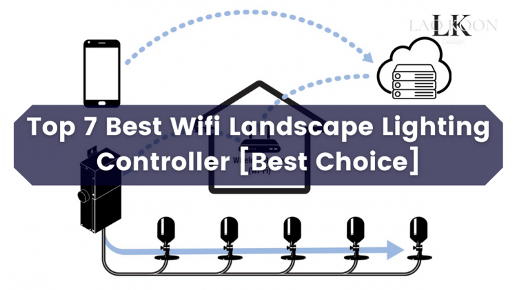 Top 7 Best Wifi Landscape Lighting Controller [Best Choice]
