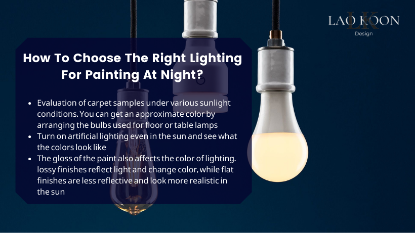 How to choose the right lighting for painting at night?