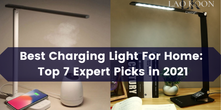 Best Charging Light For Home
