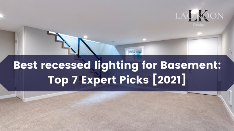 Best recessed lighting for basement
