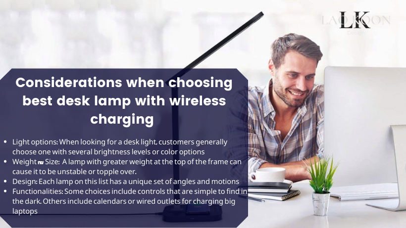 Key factors to consider when choosing best desk lamp with wireless charging