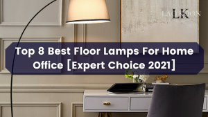 Best Floor Lamps For Home Office