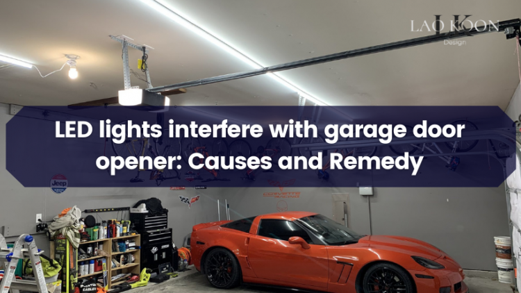 LED lights interfere with garage door opener: Causes and Remedy