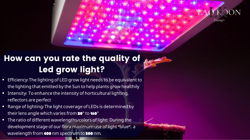 How can you rate the quality of LED grow light?