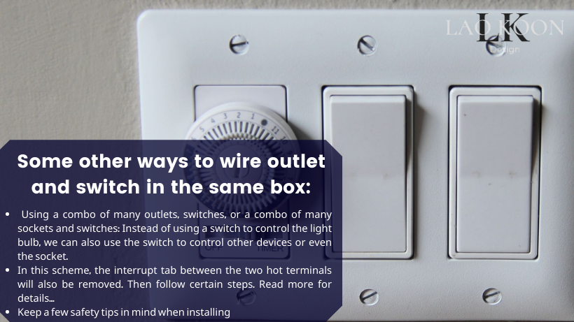 Some other ways to wire outlet and switch in the same box