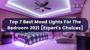 Best Mood Light For The Bedroom