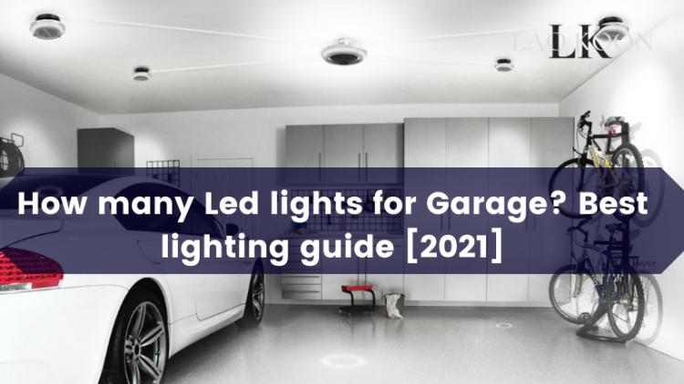 How many led lights for garage