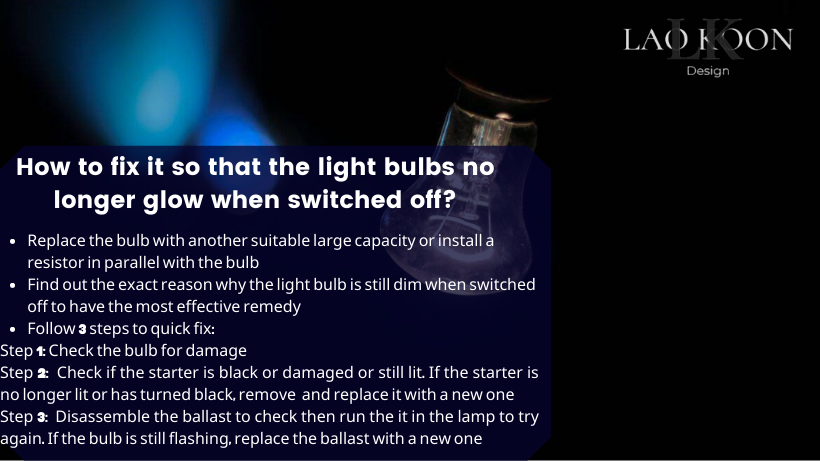 How to fix it so that the light bulbs no longer glow when switched off?