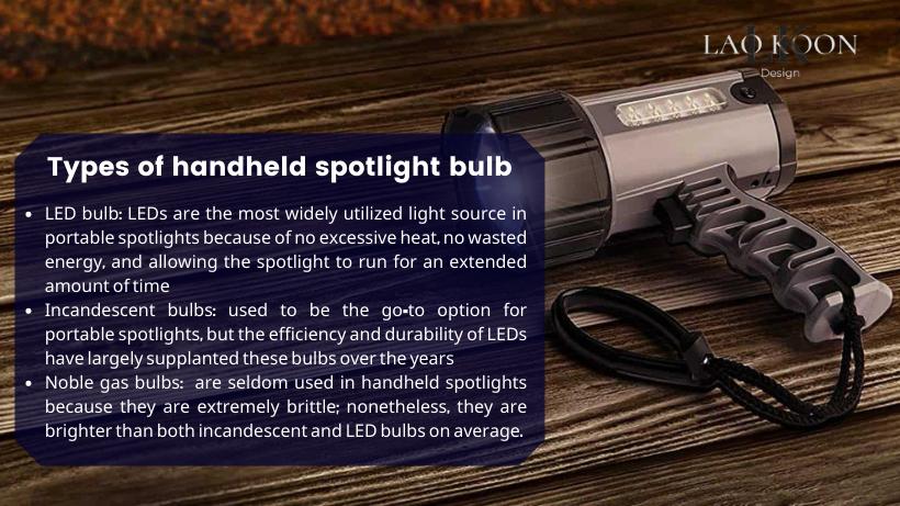 Types of handheld spotlight bulb
