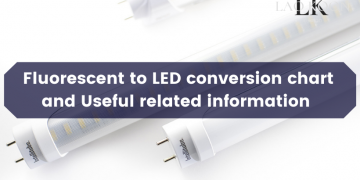 Fluorescent to LED conversion chart and Useful related information