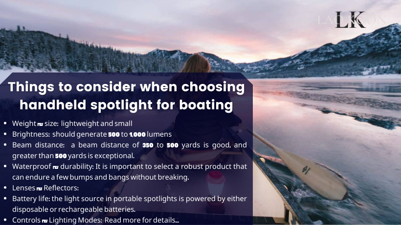 Things to consider when choosing the best handheld spotlight for boating