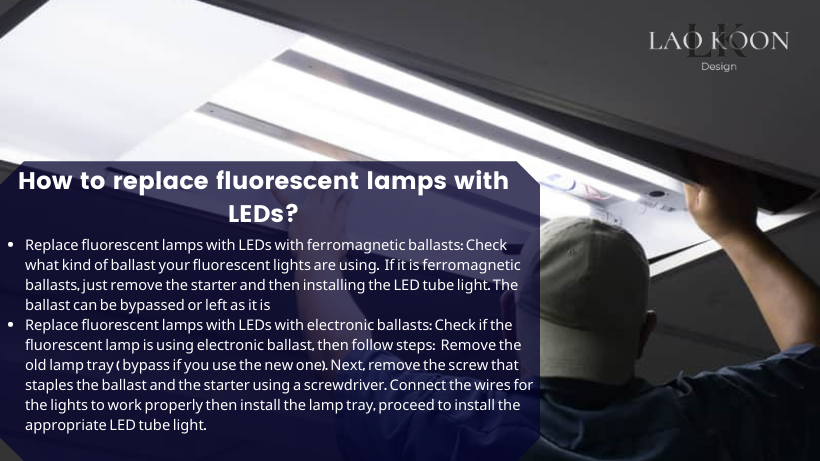 How to replace fluorescent lamps with LEDs?