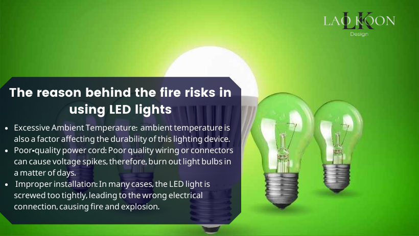 The reason behind the fire risks in using LED lights
