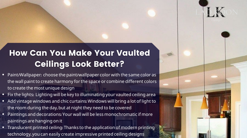 How Can You Make Your Vaulted Ceilings Look Better?
